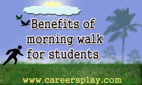 Benefits of morning walk for students