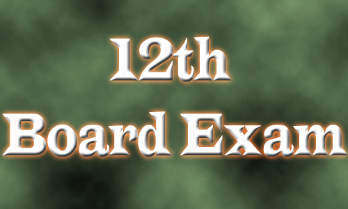 Best Tips for How to prepare for 12th class board exam