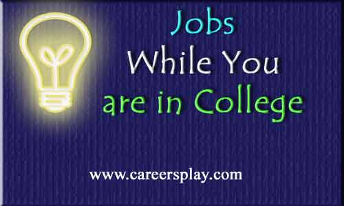how to get job while studying in the college