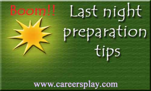 Last night preparation tips for students