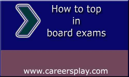 how to top in board exams
