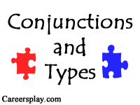 What is conjunction and its types with examples