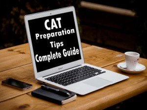 Top tips to prepare for cat exam 2015: Complete guide